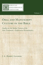 Oral and Manuscript Culture in the Bible