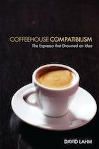 Coffeehouse Compatibilism