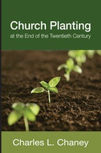 Church Planting at the End of the Twentieth Century