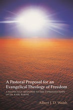A Pastoral Proposal for an Evangelical Theology of Freedom