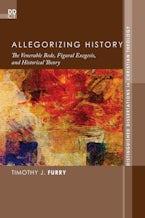 Allegorizing History