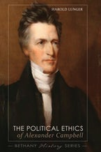 The Political Ethics of Alexander Campbell