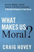 What Makes Us Moral?