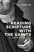 Reading Scripture with the Saints