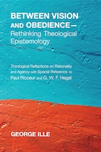 Between Vision and Obedience—Rethinking Theological Epistemology