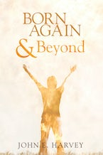 Born Again and Beyond