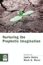 Nurturing the Prophetic Imagination