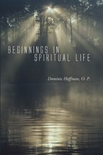 Beginnings in Spiritual Life