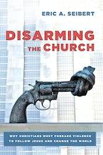 Disarming the Church