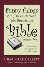 Funny Things Can Happen on Your Way through the Bible, Volume 2