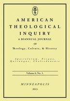 American Theological Inquiry, Volume Six, Issue One