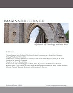 Imaginatio et Ratio: A Journal of Theology and the Arts, Volume 1, Issue 2 2012