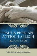 Paul's Pisidian Antioch Speech (Acts 13)