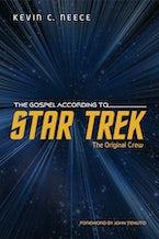 The Gospel According to Star Trek: The Original Crew