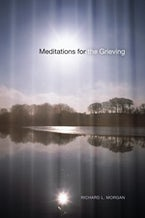Meditations for the Grieving