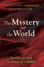 The Mystery and the World