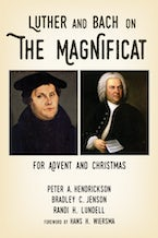 Luther and Bach on the Magnificat