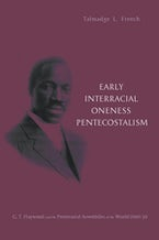 Early Interracial Oneness Pentecostalism