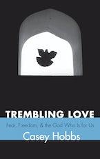 Trembling Love