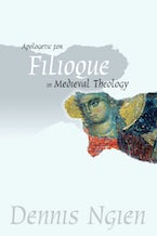 Apologetic for Filioque in Medieval Theology