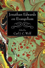Jonathan Edwards on Evangelism