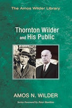Thornton Wilder and His Public