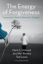 The Energy of Forgiveness