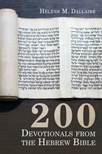 200 Devotionals from the Hebrew Bible