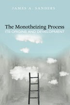 The Monotheizing Process