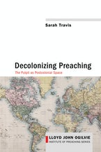Decolonizing Preaching