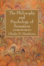 The Philosophy and Psychology of Sensation