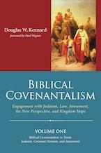 Biblical Covenantalism