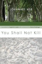 You Shall Not Kill