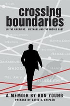 Crossing Boundaries in the Americas, Vietnam, and the Middle East