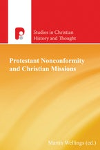 Protestant Nonconformity and Christian Missions