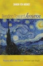 Bending Toward Heaven