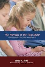 The Nursery of the Holy Spirit