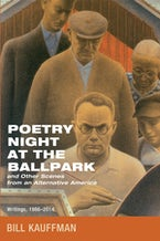 Poetry Night at the Ballpark and Other Scenes from an Alternative America