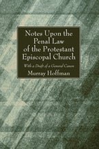 Notes Upon the Penal Law of the Protestant Episcopal Church