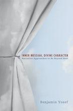 Inner Messiah, Divine Character