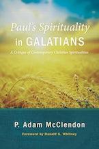 Paul's Spirituality in Galatians