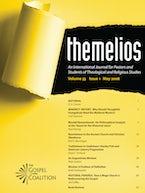 Themelios, Volume 33, Issue 1