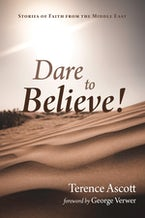 Dare to Believe!