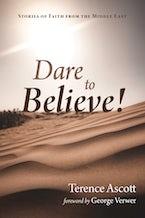 Dare to Believe!