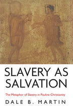 Slavery as Salvation