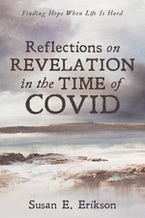 Reflections on Revelation in the Time of COVID