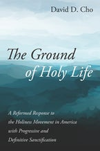 The Ground of Holy Life