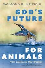 God's Future for Animals