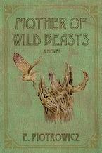 Mother of Wild Beasts
