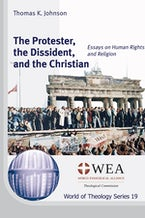 The Protester, the Dissident, and the Christian